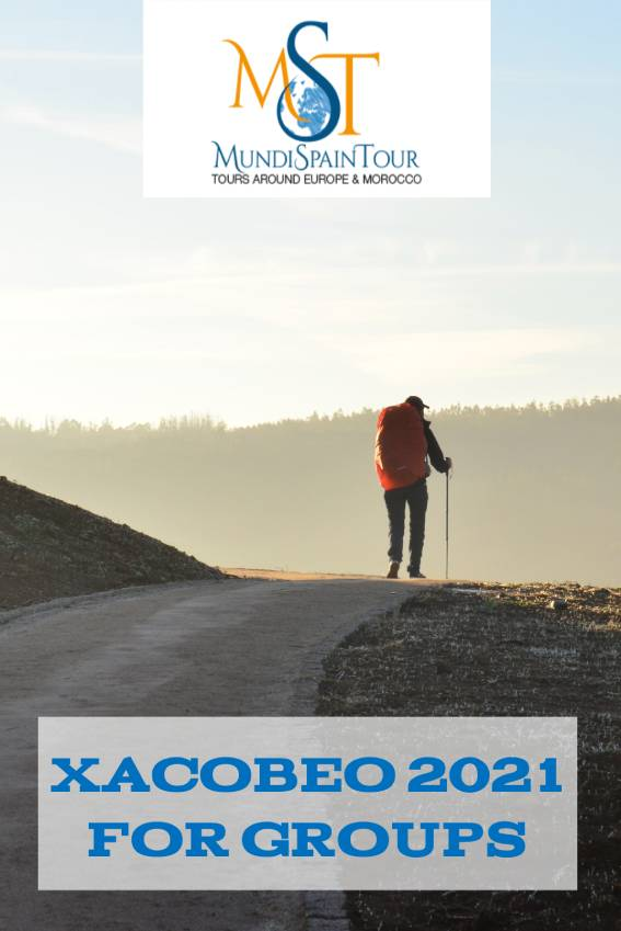 XACOBEO 2021 FOR GROUPS